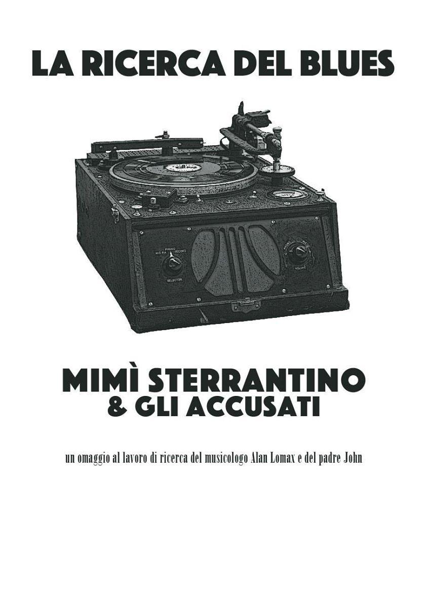 Mimì Sterrantino e gli accusati – La ricerca del blues
