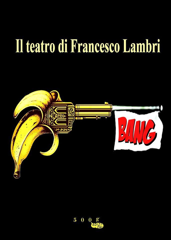 Il teatro di Francesco Lambri – presentazione del libro