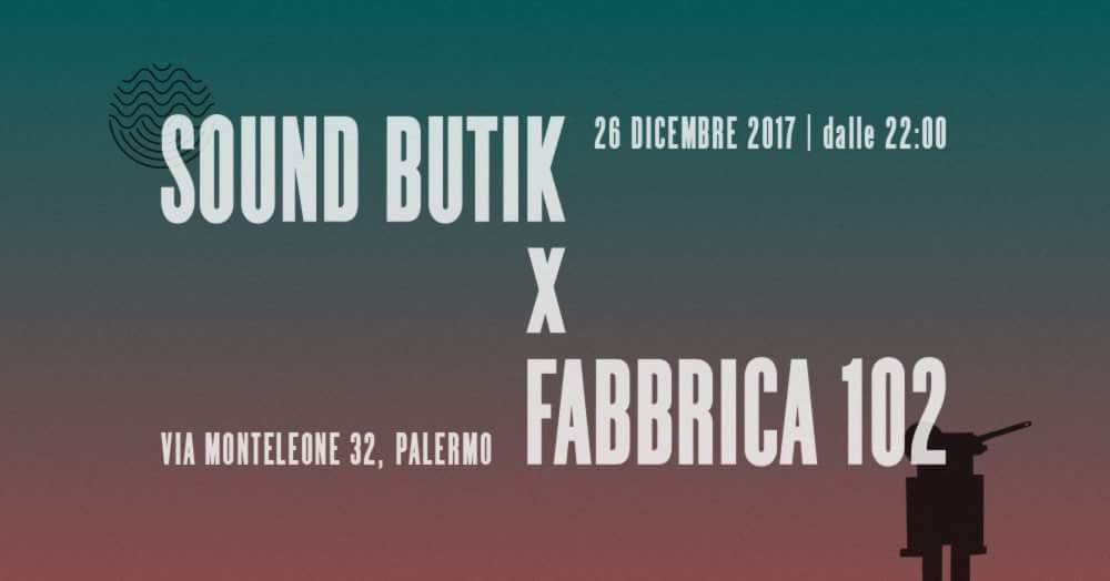 Sound Butik #Fabbrica102set