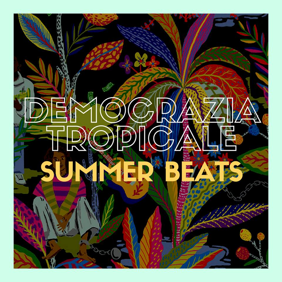 Democrazia Tropicale #Fabbrica102set