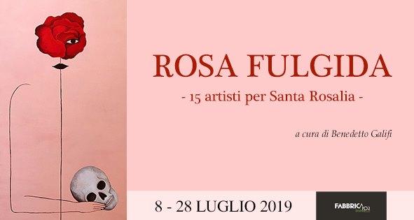 Rosa Fulgida - 15 artisti per Santa Rosalia