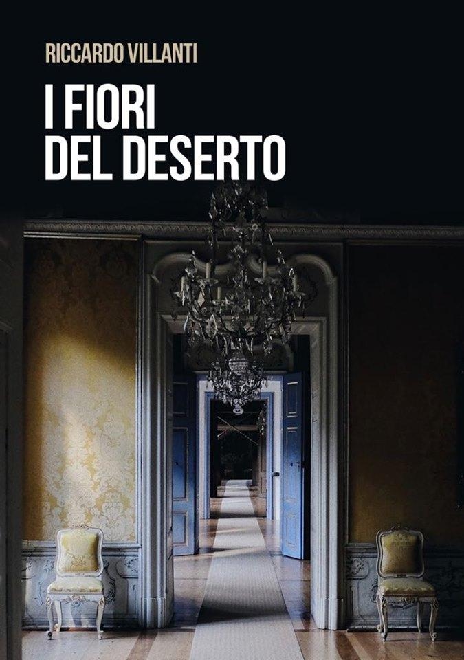 Riccardo Villanti - I fiori del deserto #Fabbrica102libri