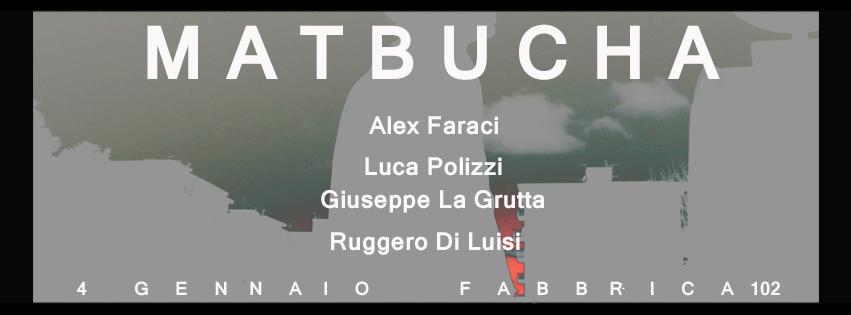 Matbucha #Fabbrica102live